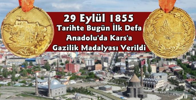 29 Eylül 1855 Tarihinde Anadolu'da İlk Defa Kars'a Gazilik Madalyası Verildi