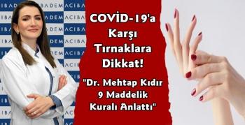 Covid-19'a Karşı Tırnak Temizliğine Dikkat