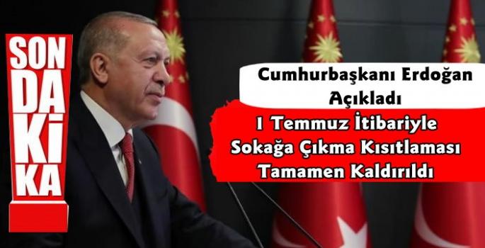 Cumhurbaşkanı Erdoğan Açıkladı Sokağa Çıkma Kısıtlaması Tamamen Kaldırılıyor