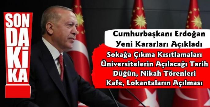 Cumhurbaşkanı Erdoğan Yeni Normalleşme Kararlarını Açıkladı