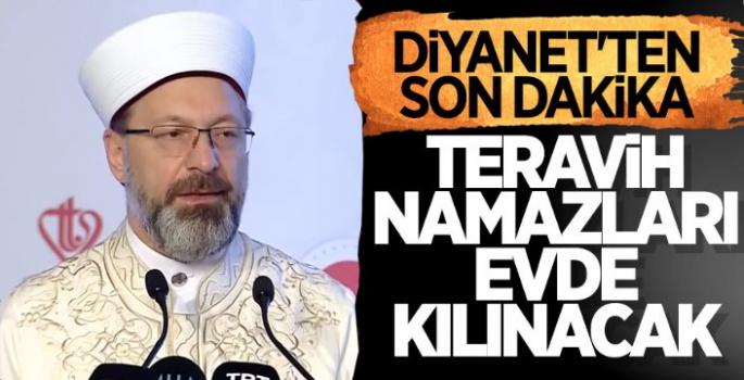 Diyanet İşleri Başkanı Açıkladı Ramazanda Teravih Namazları Evlerde Kılınacak