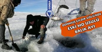 Donmuş Çıldır Gölünde Eski Mo Usulü Balık Avı