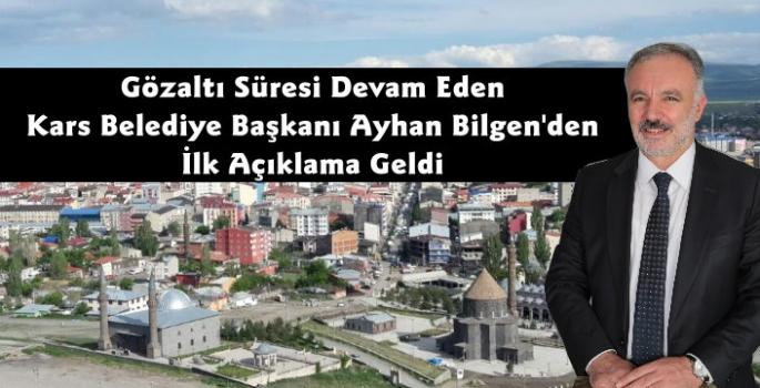 Gözaltında Olan Kars Belediye Başkanı Ayhan Bilgen'den İlk Açıklama
