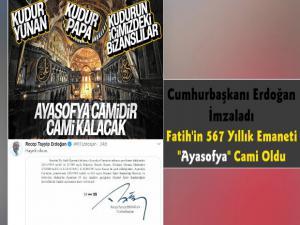 Cumhurbaşkanı Erdoğan İmzaladı Ayasofya Tekrar Cami Oldu
