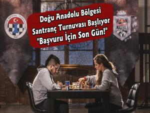 Doğu Anadolu Bölgesi Santranç Turnuvası Başlıyor