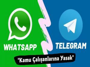Kamu Çalışanlarına WhatsApp Yasaklanıyor mu ?