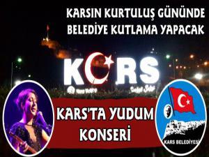 Kars Belediyesi Kars'ın Kurtuluşunu Yudum Konseri ile Kutlayacak