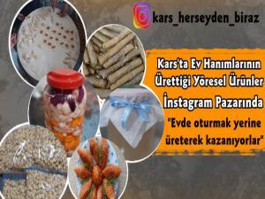 Kars'ta Ev Hanımlarının Ürettiği Yöresel Ürünler İnstagram Pazarında