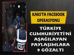Kars'ta Facebook Operasyonu 9 Gözaltı