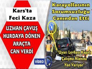 Kars'ta Feci Kaza Uzman Çavuş Hayatını Kaybetti