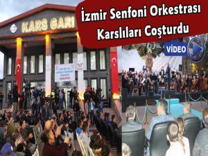 Kars'ta İzmir Devlet Senfoni Orkestrasından TCDD 163 Kuruluş Yıl Dönümü Konseri