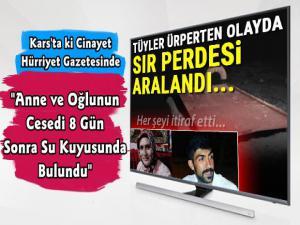 Kars'ta ki Anne Oğul Cinayetini Hürriyet Gazetesi Yazdı