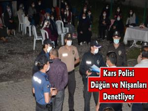 Kars'ta Polis Ekipleri Düğün ve Nişan Törenlerini Denetliyor