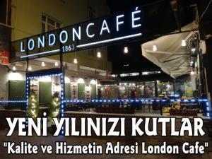 London Cafe Ahmet Ziyaoğlu Yeni Yılınızı Kutlar