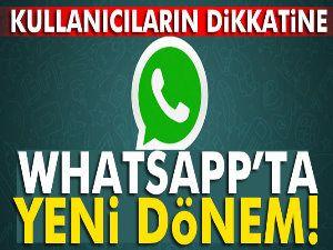 Whatsapp'ta yeni dönem başlıyor
