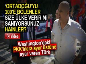 Washington'daki PKK'lılara ayar üstüne ayar veren Türk