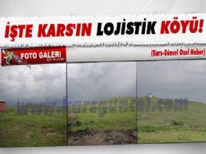 Kars'ın Lojistik Köy Çıkmazı!