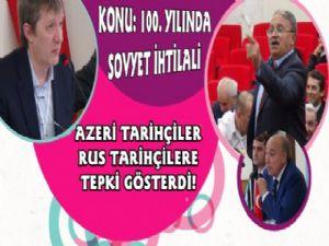 Kars'ta Azerbaycanlı tarihçiler Rus tarihçilere tepki gösterdi