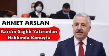 Ahmet Arslan'dan Kars'ta Sağlık Yatırımları Açıklaması