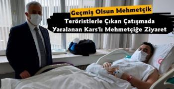 Ahmet Arslan'dan Yaralanan Kars'lı Mehmetçiğe Ziyaret