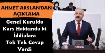 Ahmet Arslan Meclis Genel Kurulunda Kars Hakkında Konuştu