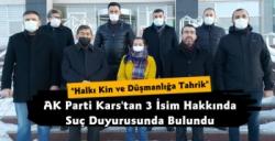 AK Parti Kars'ta 3 İsim Hakkında Suç Duyurusunda Bulundu