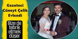 Gazeteci Cüneyt Çelik Evlendi