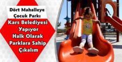 Kars Belediyesi'nden 4 Mahalleye Çocuk Parkı