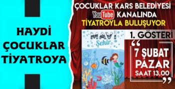 Kars Belediyesi'nin Tiyatro Gösterisi Yarın Youtube'de