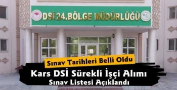 Kars DSİ Sürekli İşçi Alımı Sınav Listesi Açıklandı