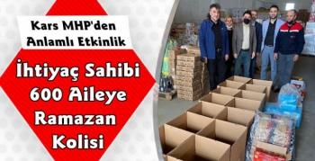 Kars MHP'den İhtiyaç Sahibi 600 Aileye Ramazan Kolisi