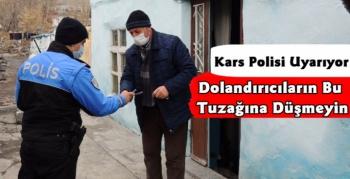 Kars Polisinden Dolandırıcılık Uyarısı