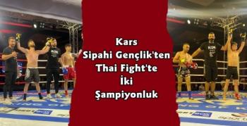 Kars Sipahi Gençlikten Thai Fight Şampiyonluğu