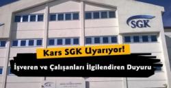 Kars SGK'dan Çalışanları İlgilendiren Uyarı
