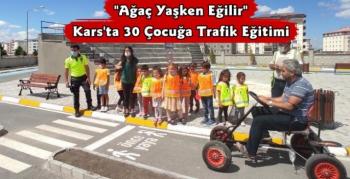 Kars'ta 30 Çocuğa Trafik Eğitimi
