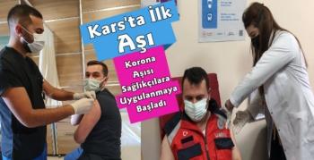Kars'ta İlk Korona Aşısı Uygulandı