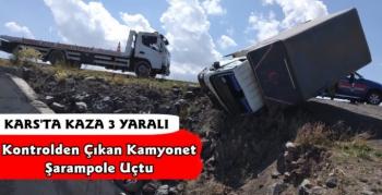 Kars'ta Kamyonet Şarampole Uçtu 3 Yaralı