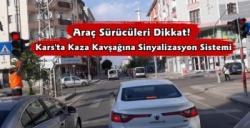 Kars'ta Kaza Kavşağına Sinyalizasyon Sistemi