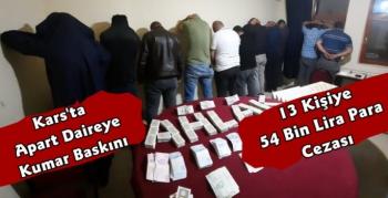 Kars'ta Kumar Oynayan 13 Kişiye 54 Bin Lira Para Cezası