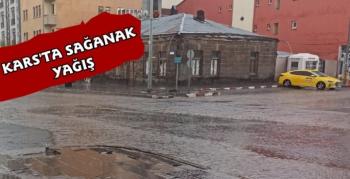 Kars'ta Sağanak Yağış Etkili Oldu