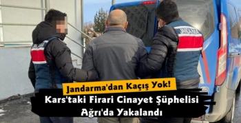 Kars'taki Cinayetin Firari Şüphelisi Ağrı'da Yakalandı