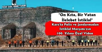 Kars'tan İstiklal Marşı'nın 100. Yılına Özel Video