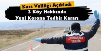 Kars Valiliği 3 Köy Hakkında Yeni Karantina Kararı Açıkladı