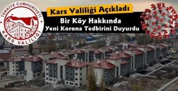 Kars Valiliği Açıkladı Bir Köy Karantinaya Alındı