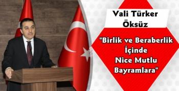 Kars Valisi Türker Öksüz'ün Ramazan Bayramı Mesajı