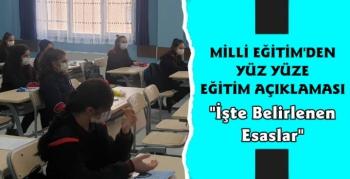 Milli Eğitim Bakanlığı Yüz Yüze Eğitimin Detaylarını Açıkladı