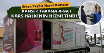 Mobil Kanser Tarama Aracı Kars Halkının Hizmetinde