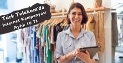 Türk Telekom'da Esnafa İnternet Paketi 10 TL