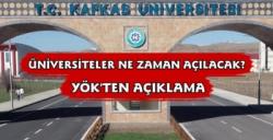 Üniversiteler Ne Zaman Açılacak YÖK Başkanı Açıkladı