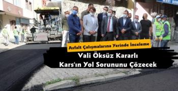 Vali Türker Öksüz Asfalt Çalışmalarını İnceledi